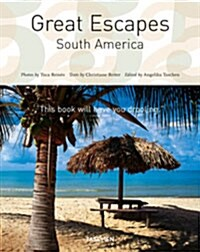 Great Escapes South America (Paperback, 25, Anniversary)