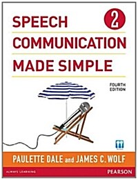 Speech Communication Made Simple 2 (with Audio CD) (Paperback, 4, Revised)