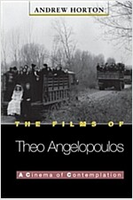 The Films of Theo Angelopoulos: A Cinema of Contemplation (Paperback, Revised)