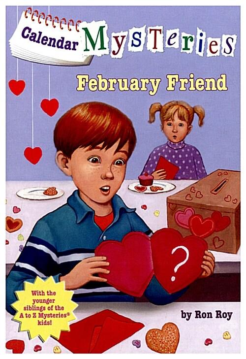 [중고] Calendar Mysteries #2: February Friend (Paperback)