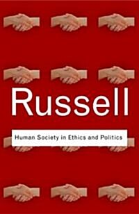 Human Society in Ethics and Politics (Paperback)