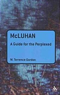 McLuhan: A Guide for the Perplexed (Paperback)
