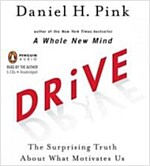 Drive: The Surprising Truth about What Motivates Us (Audio CD)