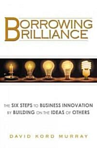Borrowing Brilliance (Hardcover)