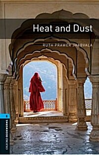 Oxford Bookworms Library: Stage 5: Heat and Dust (Paperback)