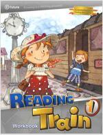 Reading Train 1 : Workbook (Paperback)