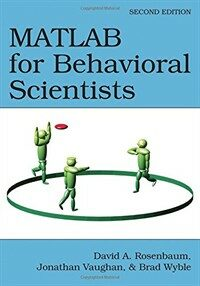 MATLAB for behavioral scientists 2nd ed