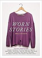 Worn Stories (Hardcover)