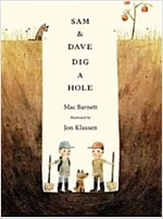 Sam & Dave Dig a Hole (Hardcover)