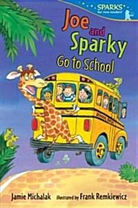 [중고] Joe and Sparky Go to School (Paperback)