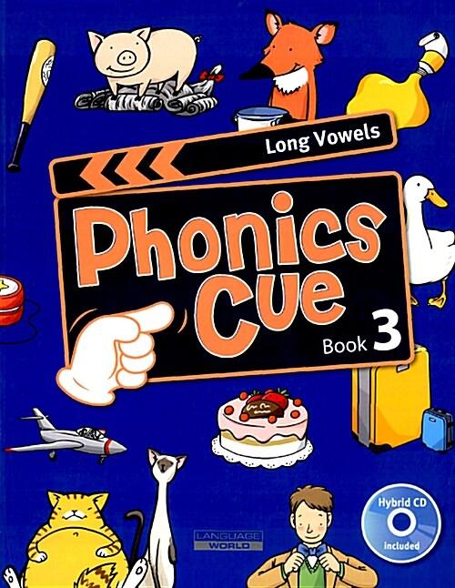 Phonics Cue 3 : Long Vowels (Student Book + CD 1장)