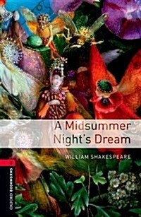 Oxford Bookworms Library: Level 3:: A Midsummer Nights Dream (Paperback)