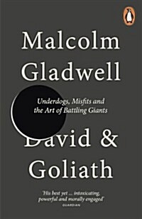 David and Goliath : Underdogs, Misfits and the Art of Battling Giants (Paperback)