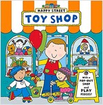 Happy Street: Toy Shop (Board Book)