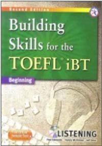 Building Skills for the TOEFL iBT Listening : Beginning (2nd Edition, Paperback + MP3 CD 1장)