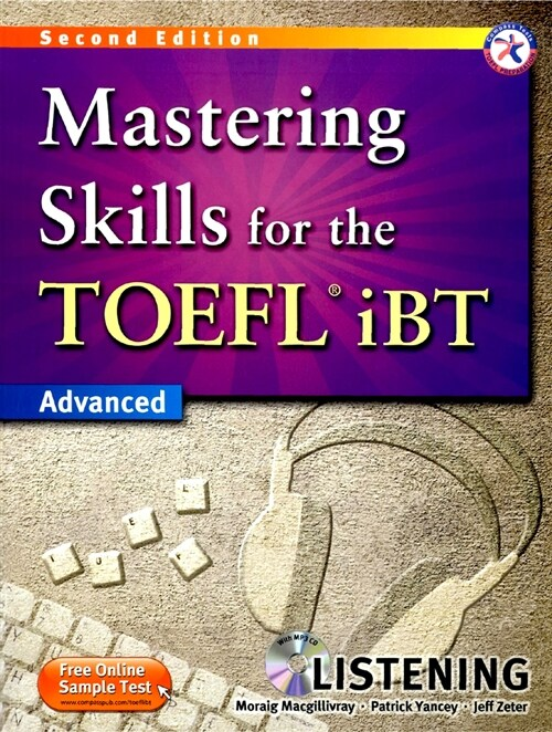 Mastering Skills for the TOEFL iBT Listening : Advanced (2nd Edition, Paperback + MP3 CD 1장)