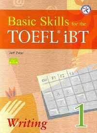 Basic Skills for the TOEFL iBT Writing 1 (Paperback + CD 1장)