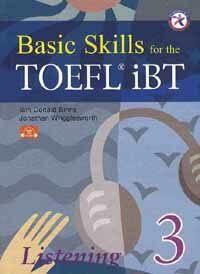 Basic Skills for the TOEFL iBT Listening 3 (Paperback + CD 3장)