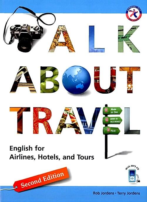 [중고] Talk about Travel (2nd Edition, Paperback + CD 1장) (Paperback, MP3 파일 포함, 2nd Edition)
