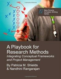 A playbook for research methods : Integrating conceptual frameworks and project management