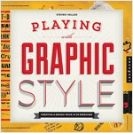 Graphic Style Lab: Develop Your Own Style with 50 Hands-On Exercises (Paperback)