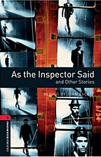 Oxford Bookworms Library: Level 3:: As the Inspector Said and Other Stories (Paperback)
