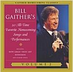 [중고] Gaither Homecoming Classics 2