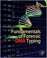 Fundamentals of Forensic DNA Typing (Paperback, 1st)
