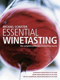 Essential winetasting Rev. ed