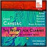 [중고] Cahuzac: The Works for Clarinet and Some of His Favourite Pieces