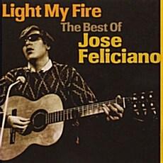[수입] Jose Feliciano - Light My Fire: The Best Of Jose Feliciano
