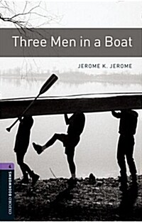 Oxford Bookworms Library: Level 4:: Three Men in a Boat (Paperback)