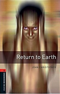 Oxford Bookworms Library: Level 2:: Return to Earth (Paperback)