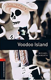 Oxford Bookworms Library: Level 2:: Voodoo Island (Paperback)