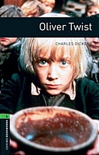 Oxford Bookworms Library: Level 6: Oliver Twist (Package)