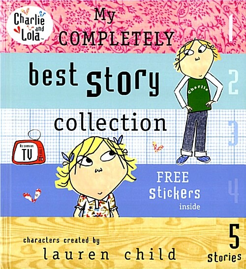 Charlie and Lola: My Completely Best Story Collection (Hardcover)