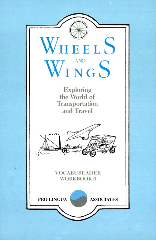 Wheels and wings : exploring the world of transportation and travel