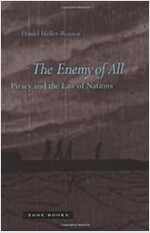 The Enemy of All: Piracy and the Law of Nations (Hardcover)