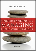Understanding and Managing Public Organizations (Hardcover, 4th)