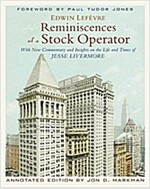 Reminiscences of a Stock Operator : With New Commentary and Insights on the Life and Times of Jesse Livermore (Hardcover, Annotated Edition)