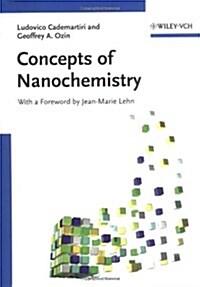 Concepts of Nanochemistry (Paperback)