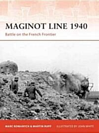 Maginot Line 1940 : Battles on the French Frontier (Paperback)