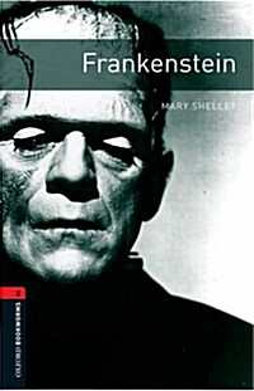 Oxford Bookworms Library: Level 3:: Frankenstein (Paperback)