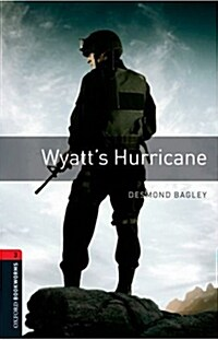 Oxford Bookworms Library: Level 3:: Wyatts Hurricane (Paperback)