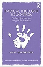 Radical Inclusive Education : Disability, Teaching and Struggles for Liberation (Paperback)