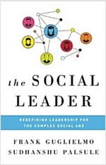 Social Leader: Redefining Leadership for the Complex Social Age (Hardcover)