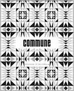 Commune: Designed in California (Paperback)