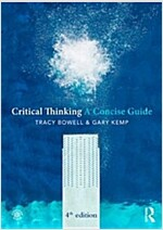 Critical Thinking : A Concise Guide (Paperback, 4 New edition)