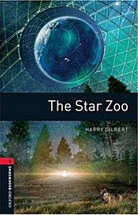 Oxford Bookworms Library: Level 3:: The Star Zoo (Paperback)