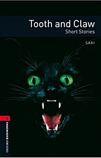 Oxford Bookworms Library: Level 3:: Tooth and Claw (Paperback)